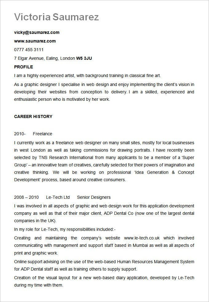 if you are looking for a simple resume format for your designer resume this minimalist resume here would be handy for you it just states your profile and