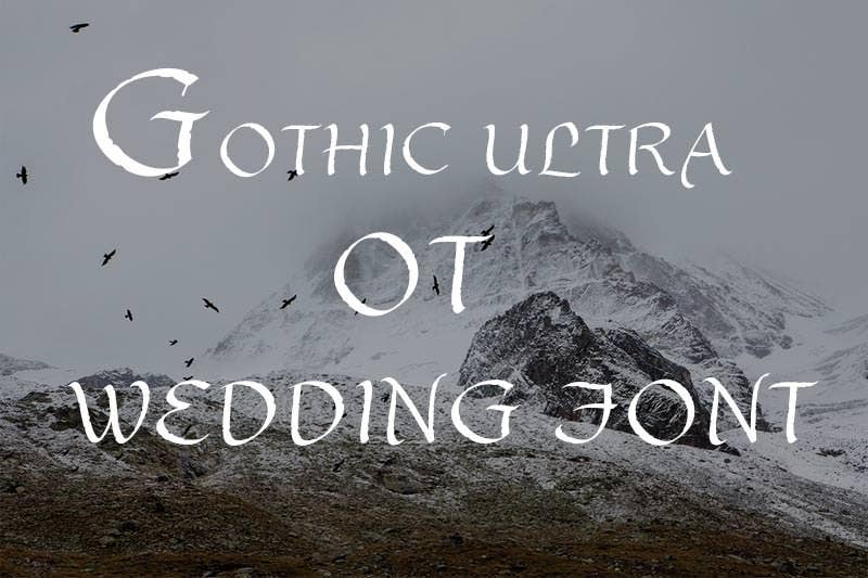 gothic ultra ot wedding font1