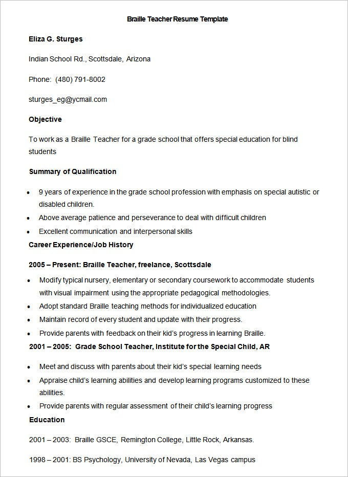 this braille teacher resume format is in ms word which features the requirements for teaching blind students the objective job history and educational