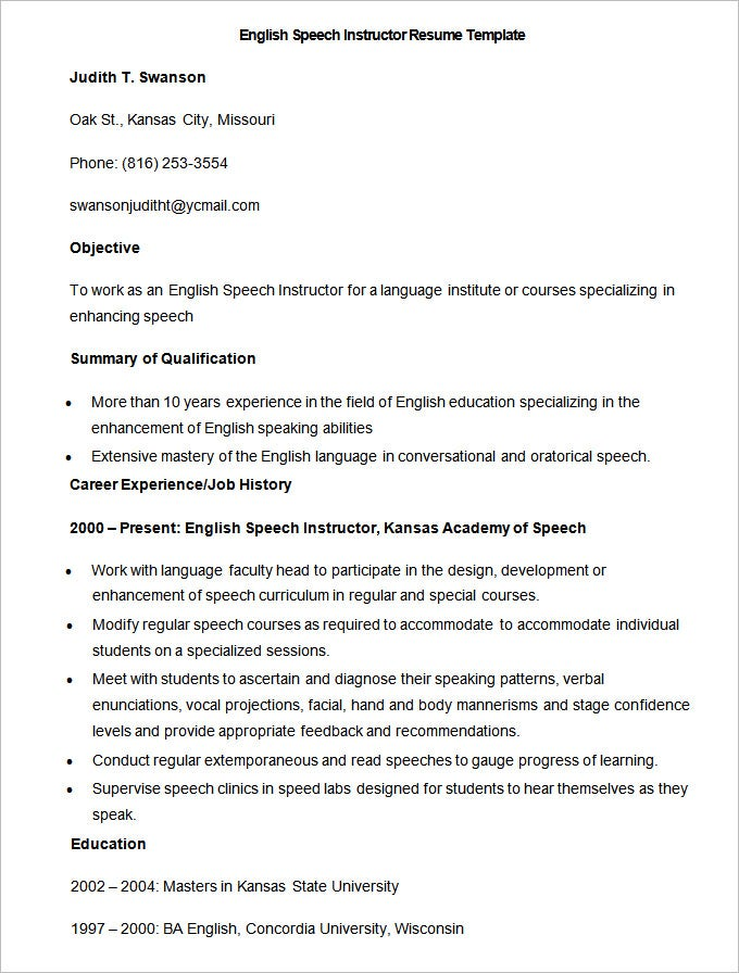 This Is An English Speech Instructor Resume Template In MS Word Format And  Is Available As Free Download. It Features Objective, Summary Of  Qualification, ...  Qualifications On A Resume