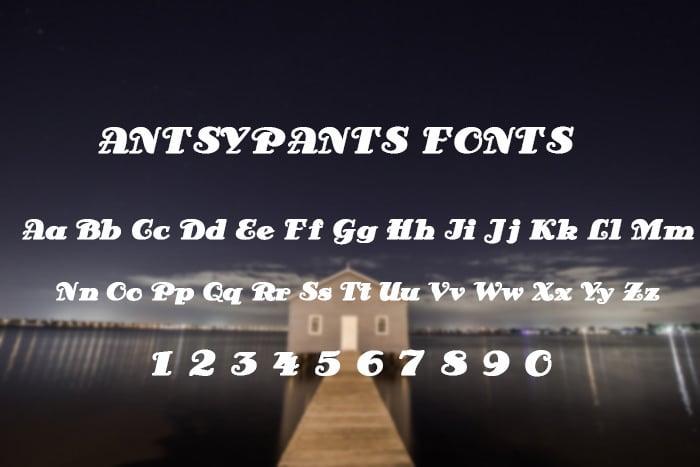 Antsypants Font