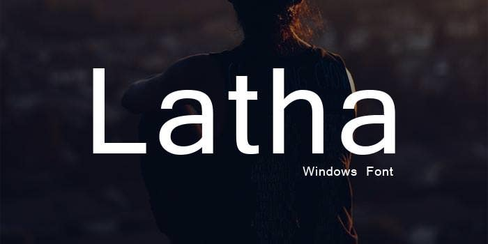 latha windows font