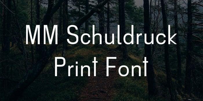 mm schuldruck font