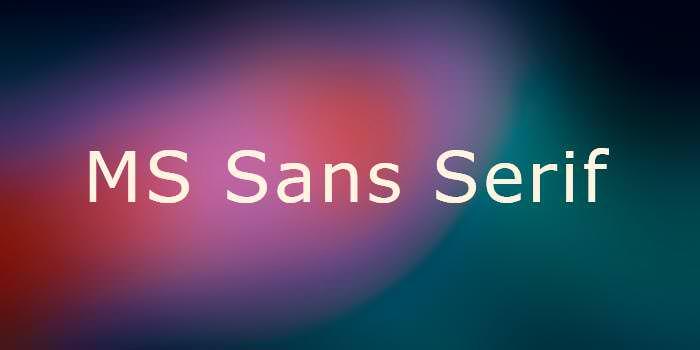 ms sans serif font
