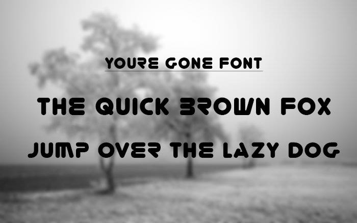 Youre Gone Round Font