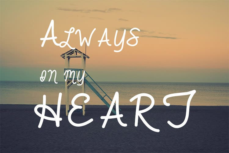always in my heart handwritten font
