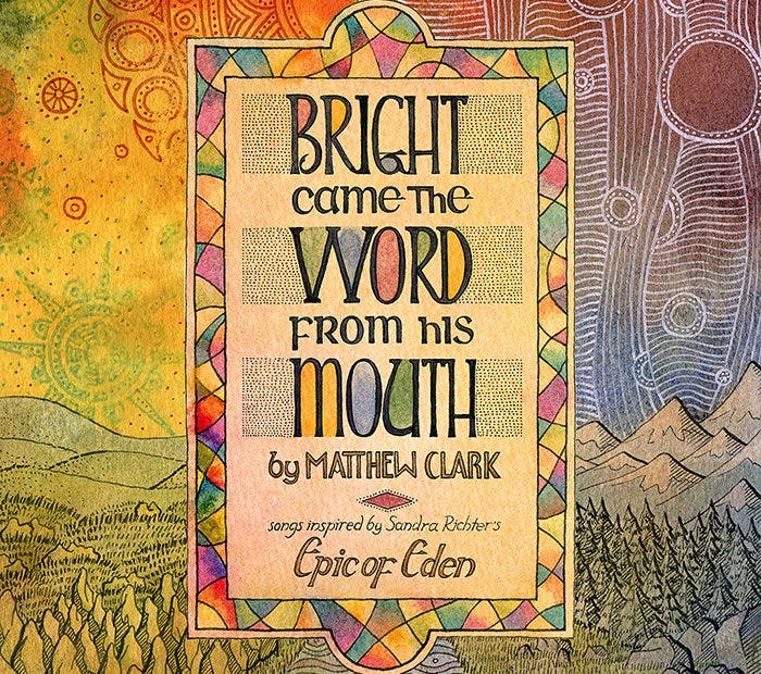 'Bright Came the Word from His Mouth'