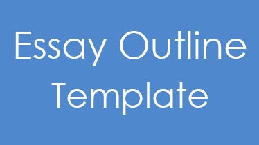 essayoutlinetemplates