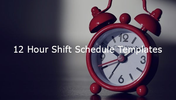 12hourshiftscheduletemplates