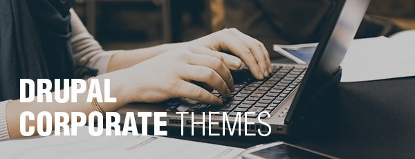 Drupal Corporate Themes
