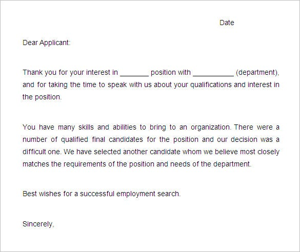 applicant rejection letter position filled Sample rejection letters [date] [applicant name] position has been filled with another applicant whose experience and qualifications best matched the needs of.