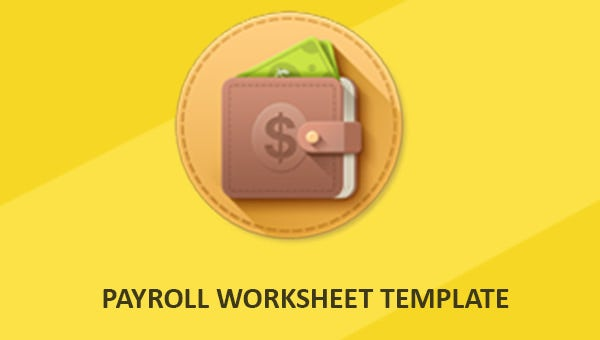 payroll worksheet templates