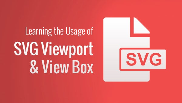 learning the usage of svg viewport and view box