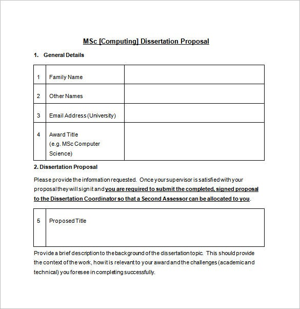 dissertation proposal format Is the msc dissertation proposal template completed in detail can you explain your project to someone who is not familiar with your programme of study.
