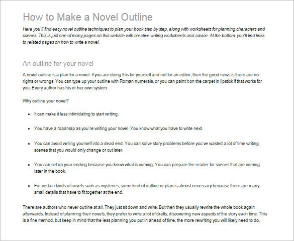 writing a story outline If you outline your novel before you start writing you ensure your story has a sensible structure from the beginning, and you may save yourself from hours of aggravation later on.