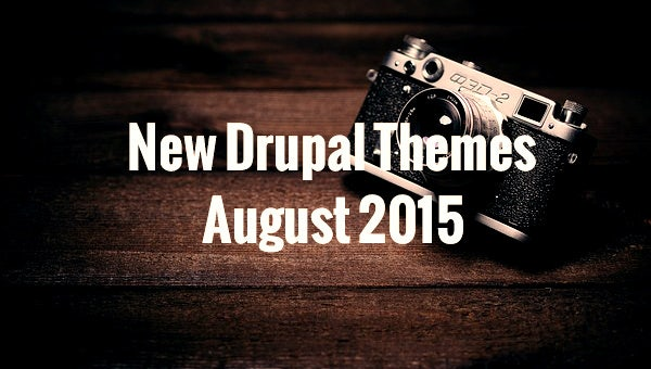 newdrupalthemes2015august