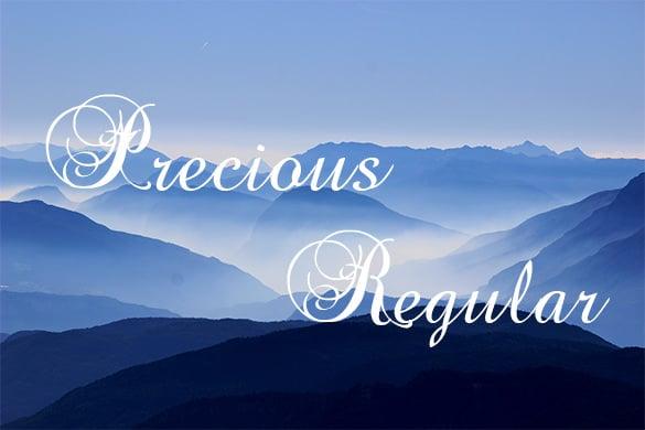 precious regular
