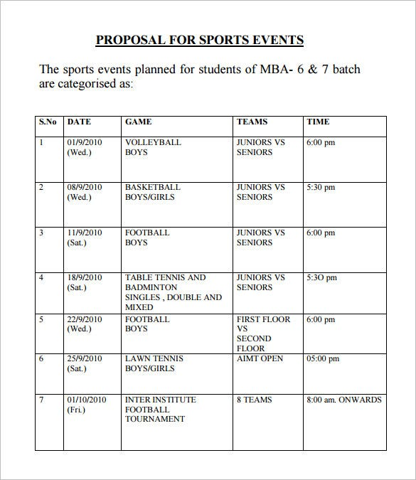 A Sports Event Proposal Template Describes What Sports Are Going To Be Held  On What Date And Time. This Also Mentions The Teams That The Game Will Be  Played ...  Proposal For Event