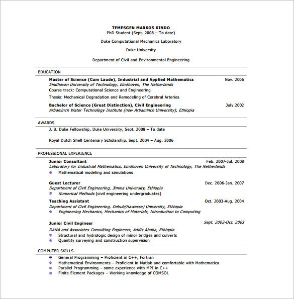If You Are A Junior Civil Engineer Who Has Got Good Professional Experience  And Awards, This Resume Samples Would Be Perfect. It Begins With  Educational ...  Civil Engineering Resume Examples