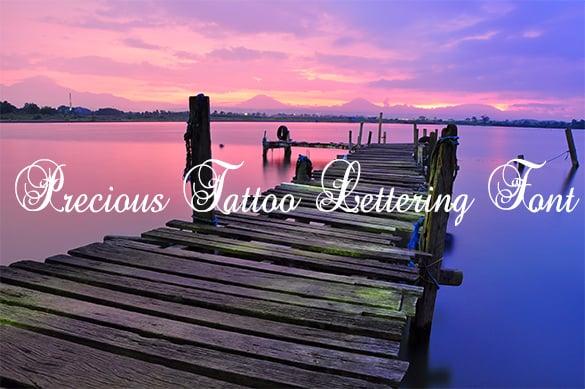 precious free tattoo lettering font