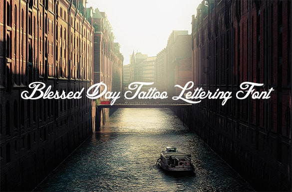 blessed day tattoo lettering font