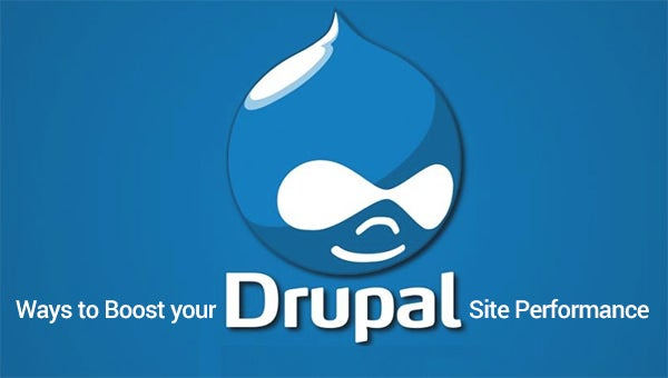 ways to boost your drupal site performance