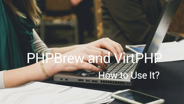 phpbrew and virtphp