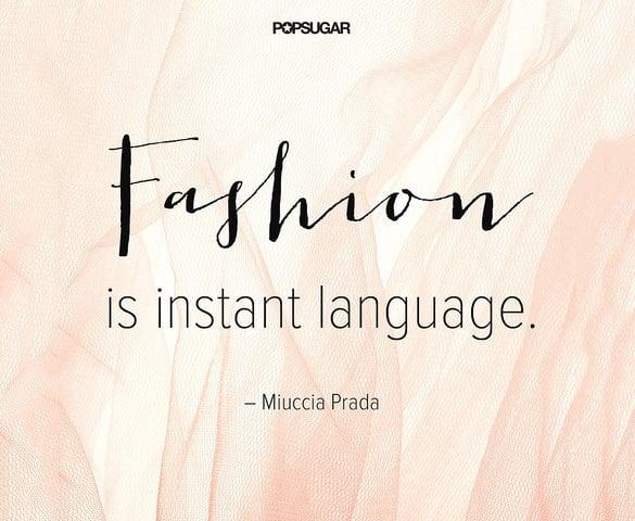 miuccia prada designer quote
