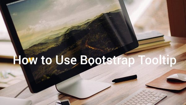 howtousebootstraptooltip