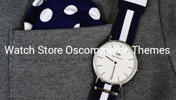 watch store oscommerce themes