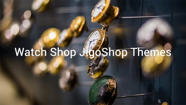 watch shop jigoshop themes