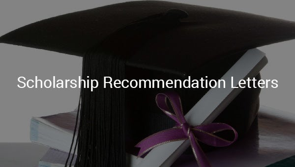 scholarship recommendation letters