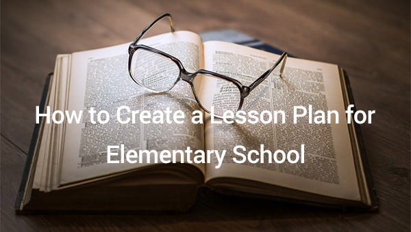 howtocreatealessonplanforelementaryschool