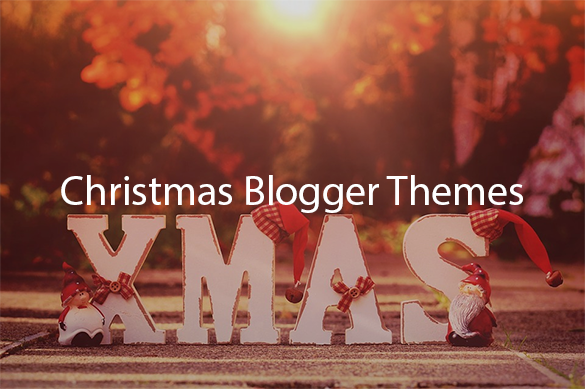 Christmas-Blogger-Themes