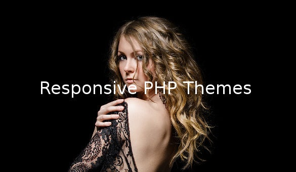 Responsive PHP Themes
