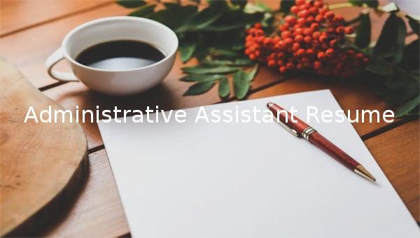 administrativeassistantresume