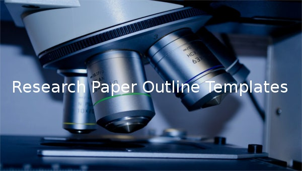 researchpaperoutlinetemplates