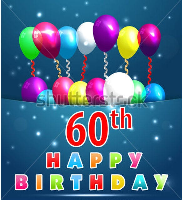 60 year happy birthday card with balloons and ribbons 60th birthday