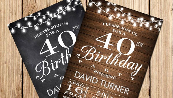 Your 40th Birthday Is Always Very Special So Select A Theme For The Invitation Card Keeping In Mind Occasion If You Are Planning To Celebrate