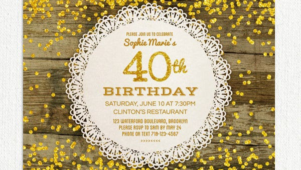 Your 40th Birthday Invitation Should Be Made Special With Unique Layout Content And Etiquette To Create In Such A Manner
