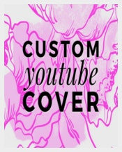 Custom Youtube Cover