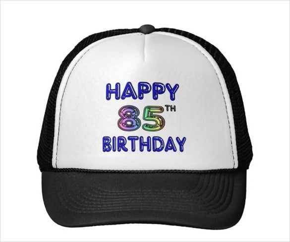 happy 85th birthday mesh hat template