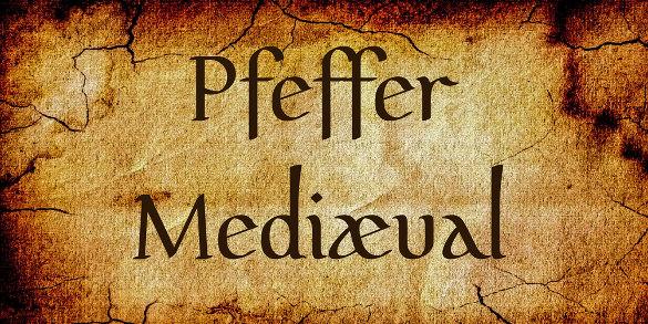 pfeffer mediæval writing font download