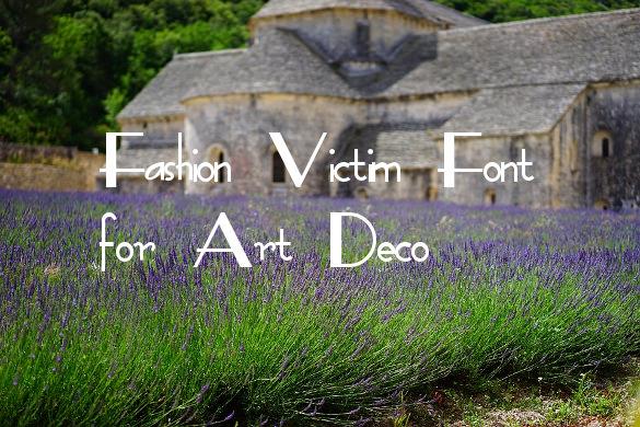 fashion victim download font for art deco