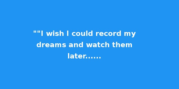 record my dreams awesome status for whatsapp