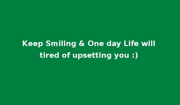 keep smiling status message for whatsapp