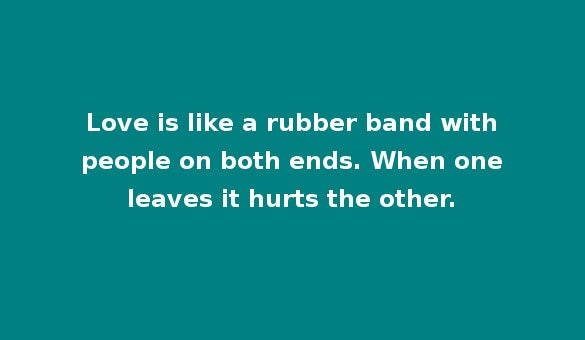 love is like a rubber message for whatsapp status