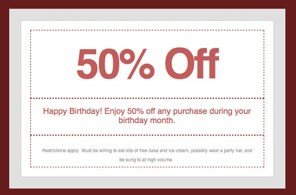 ... Create Shopping Coupons That Give 50% Discounts To Any Customer  Celebrating Their Birthday That Month. It Also Has The Funny Disclaimer At  The Bottom. ...  Coupon Disclaimers