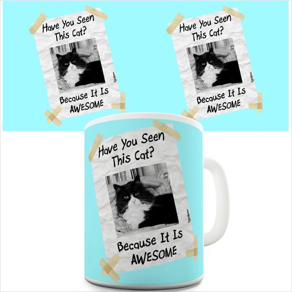 Awesome Cat Missing Print on Mug