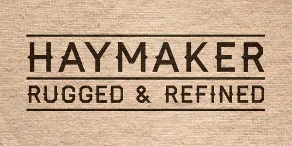 Haymaker Rugged Headline Font